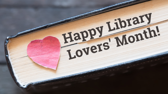 Happy Library Lovers Month